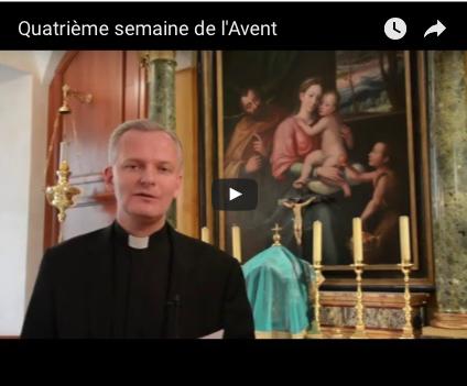 Vidéo : quatrième dimanche de l'Avent